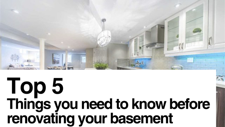 Avoid Costly Mistakes! 5 Things You Need To Know Before Renovating Your Basement
